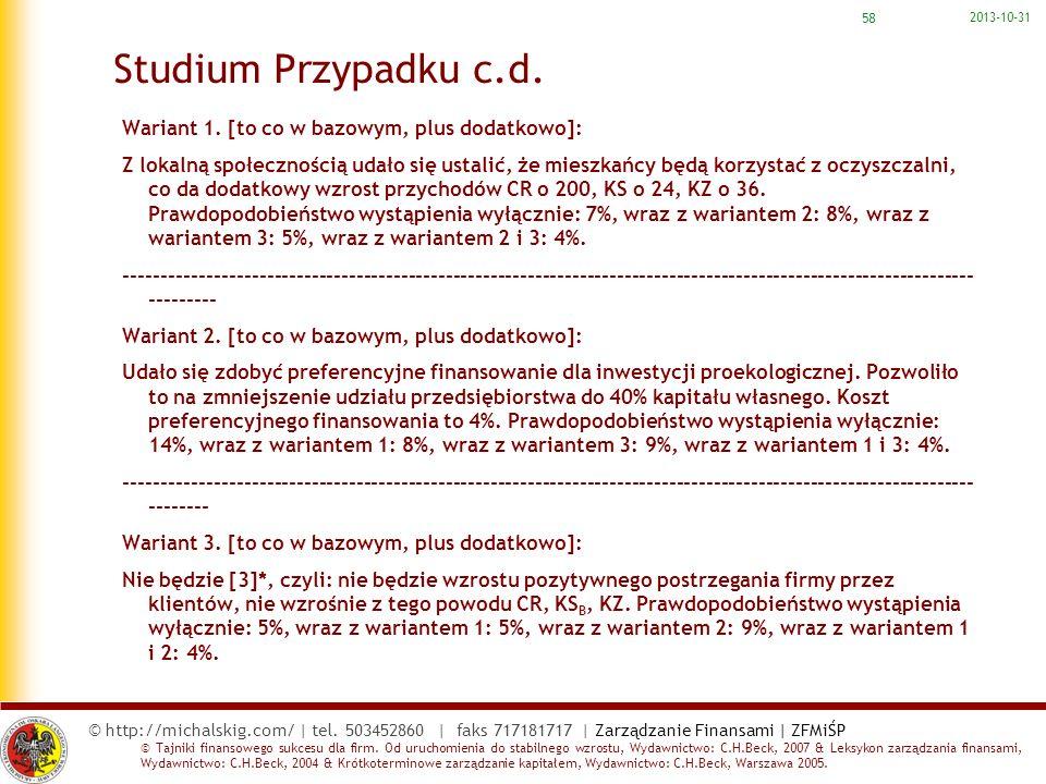 Studium Przypadku c.d. Wariant 1. [to co w bazowym, plus dodatkowo]: